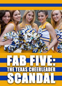 Fab Five, The Texas Cheerleader Scandal