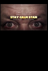 Stay Calm Stan 2013